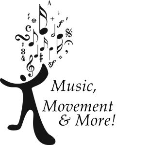 Music, Movement & More!